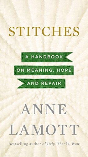 9781594632587: Stitches: A Handbook on Meaning, Hope and Repair