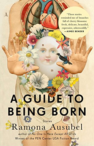 9781594632686: A Guide to Being Born: Stories