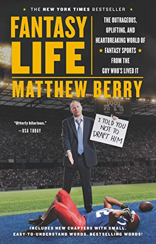 9781594632716: Fantasy Life: The Outrageous, Uplifting, and Heartbreaking World of Fantasy Sports from the Guy Who's Lived It