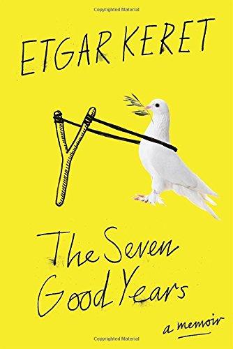 9781594633263: The Seven Good Years: A Memoir