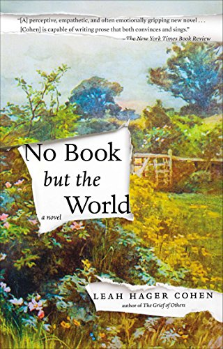 9781594633423: No Book but the World: A Novel