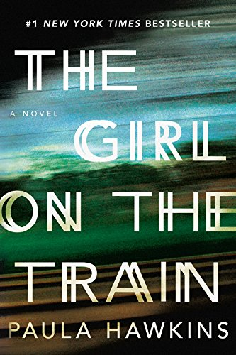 The Girl on the Train. { SIGNED & LINED .}. { FIRST U.S. EDITION/ LATER PRINTING. }. { with SIGNI...