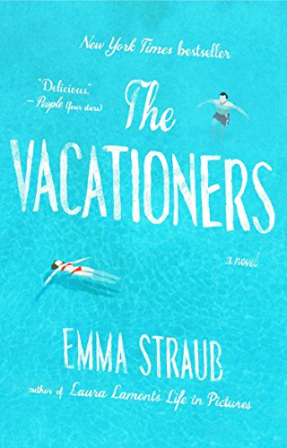 9781594633881: The Vacationers: A Novel
