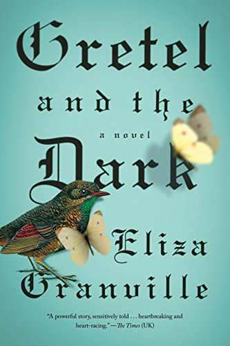 9781594633959: Gretel and the Dark: A Novel