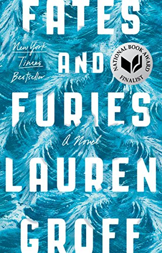 9781594634482: Fates and Furies: A Novel