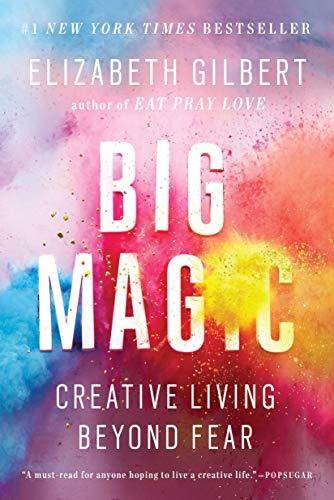 9781594634727: Big Magic: Creative Living Beyond Fear