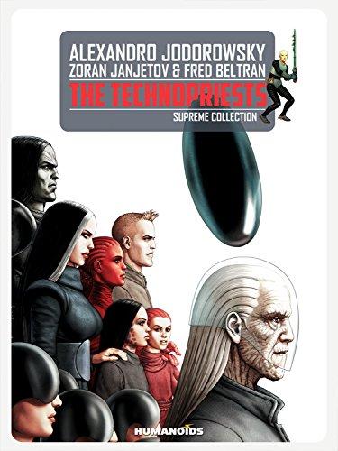 The Technopriests Supreme Collection: Jodorowsky, Alejandro; Beltran, Fred