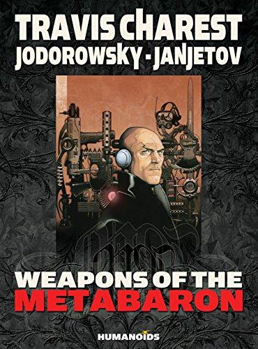 Weapons of the Metabaron: Alexandro Jodorowsky; Moebius;