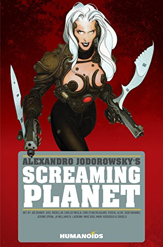 9781594650406: Jodorowsky's Screaming Planet (Alexandro Jodorowsky's Screaming Planet)