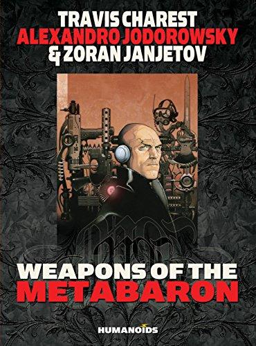Weapons of the Metabaron (Metabarons): Jodorowsky, Alexandro