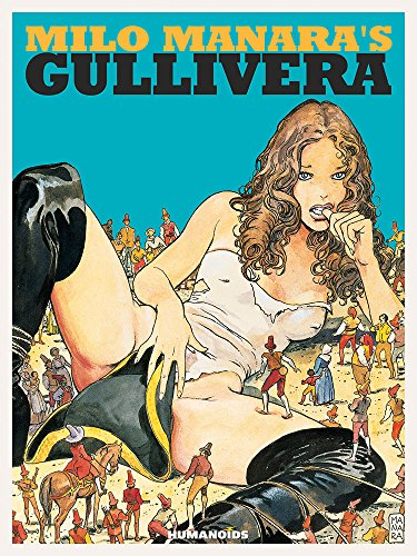 Milo Manara's Gullivera: Oversized Deluxe: Manara, Milo