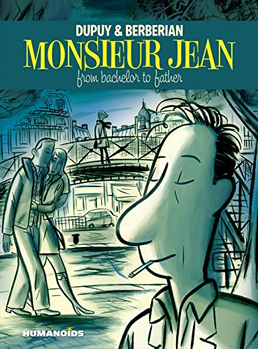 Monsieur Jean: From Bachelor to Father: Dupuy; Berberian