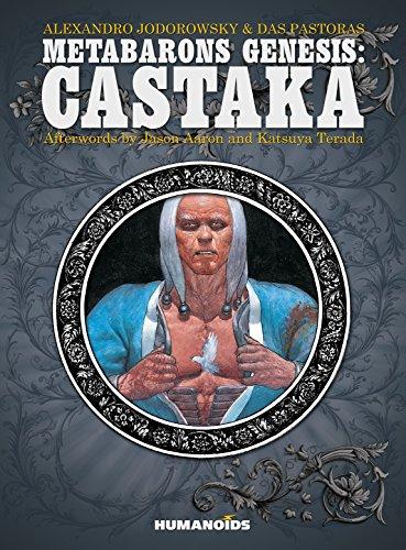 Metabarons Genesis: Castaka: Jodorowsky, Alexandro
