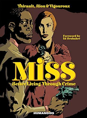 9781594651205: Miss: Better Living Through Crime