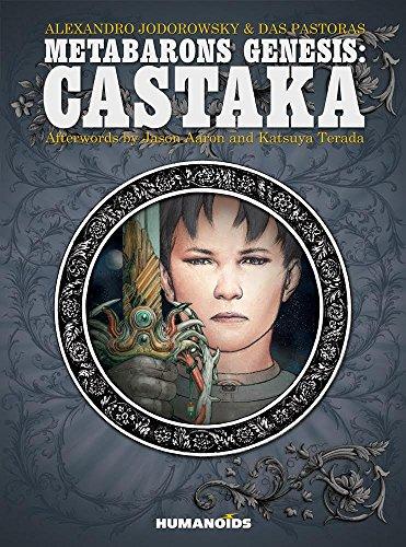 Metabarons Genesis: Castaka: Jodorowsky, Alejandro