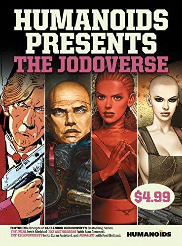 Humanoids Presents: The Jodoverse: Alexandro Jodorowsky; Moebius;