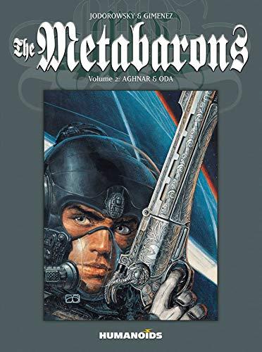 The Metabarons : Volume 2: Aghnar &: Jodorowsky, Alejandro