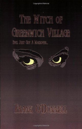 The Witch of Greenwich Village: O'Donnell, Frank