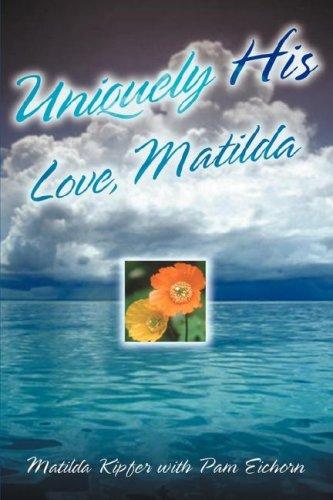 Uniquely His: Matilda Kipfer