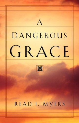 A Dangerous Grace: Myers, Read I.