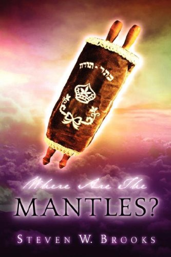 Where Are the Mantles? (1594670749) by Steven Brooks