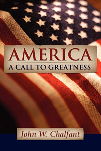 9781594670916: America-A Call To Greatness