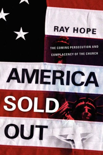 America Sold Out: Ray Hope