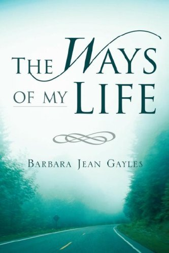 The Ways of My Life: Barbara Jean Gayles