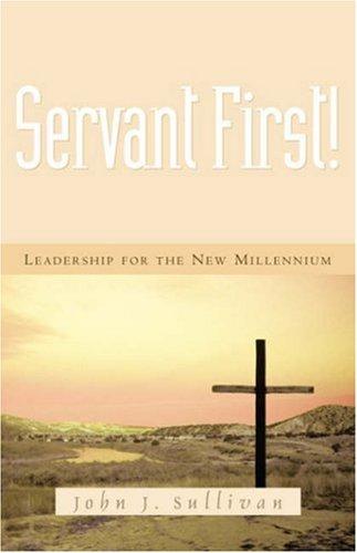 9781594672279: Servant First!