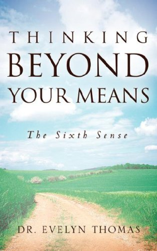 Thinking Beyond Your Means (Paperback): Evelyn Thomas