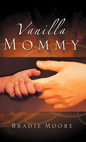 9781594672750: Vanilla Mommy