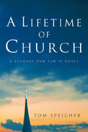 9781594673351: A Lifetime of Church