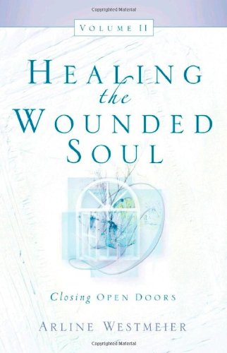 9781594673481: Healing the Wounded Soul, Vol. II
