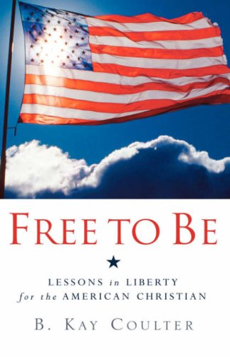 Free To Be: Coulter, B., Kay;Coulter,
