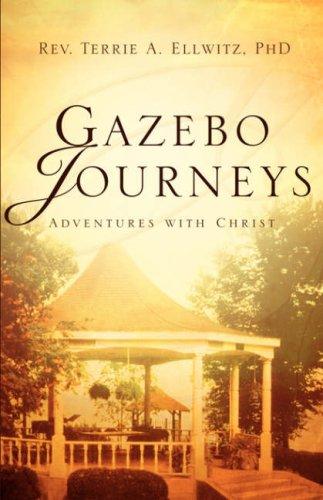9781594674211: Gazebo Journeys