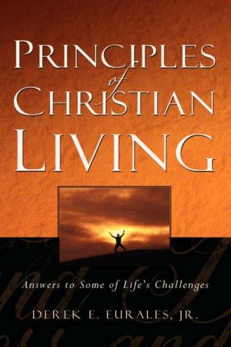 9781594674556: Principles of Christian Living