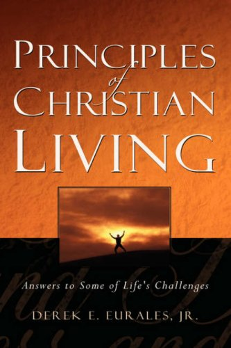 9781594674563: Principles of Christian Living