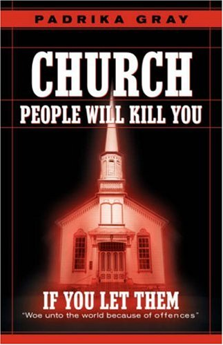9781594675003: Church People Will Kill You