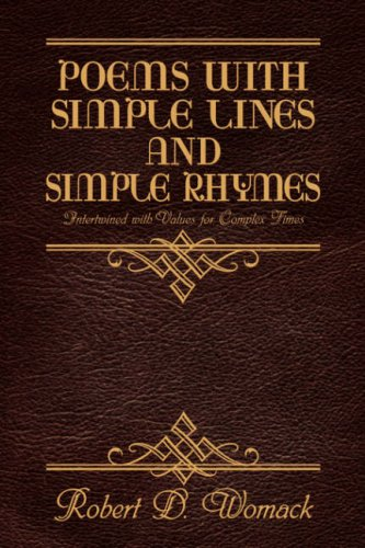 Poems with Simple Lines and Simple Rhymes: Womack, Robert D
