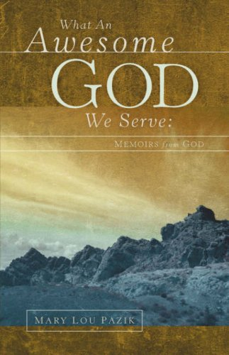 9781594675522: What An Awesome God We Serve: Memoirs from God
