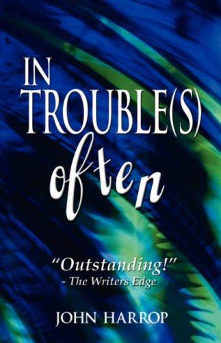 9781594676154: In Trouble(s) Often