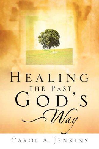 9781594676673: Healing the Past God's Way