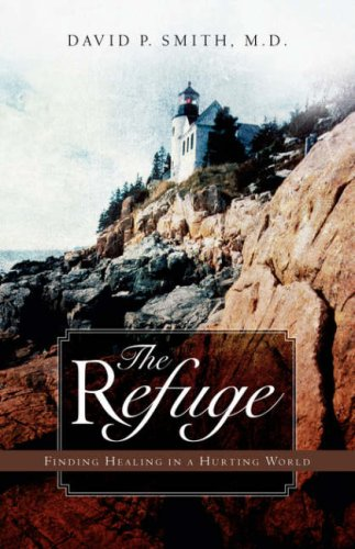 The Refuge [Paperback] by Smith, David P: Smith, David P