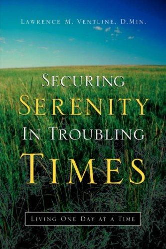 9781594676901: Securing Serenity in Troubling Times