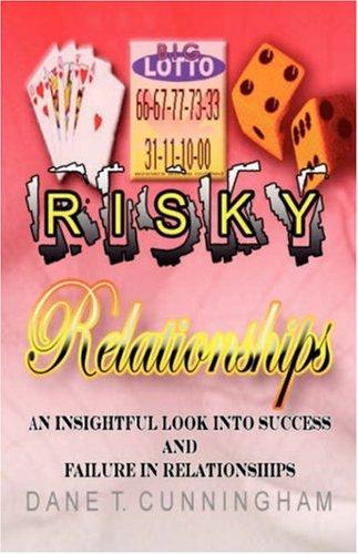 9781594677083: Risky Relationships