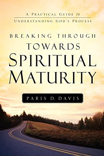9781594677106: Breaking Through Towards Spiritual Maturity