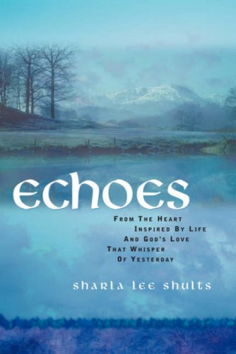 Echoes: Sharla Lee Shults