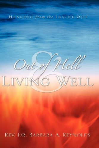 9781594678158: Out Of Hell & Living Well