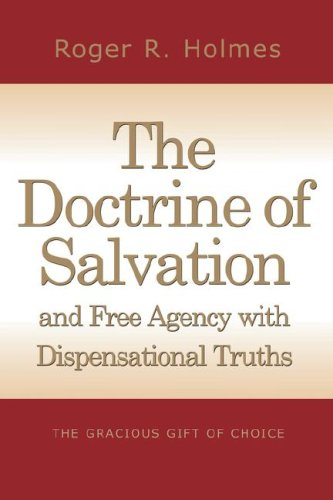9781594678820: The Doctrine of Salvation and Free Agency with Dispensational Truths