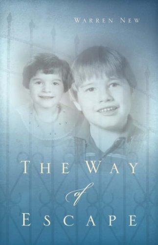 The Way of Escape: New, Warren
